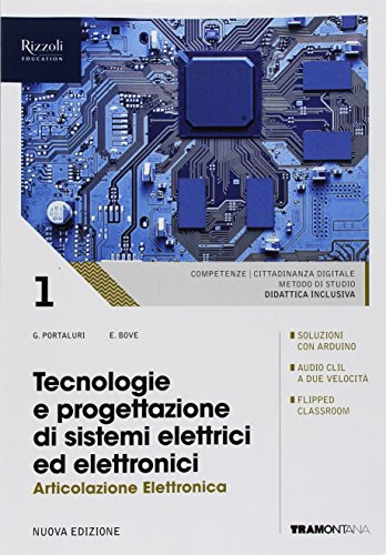 Tecnologie e progettazione di sistemi elettrici ed elettronici. Elettronica. (Adozione tipo B). Per le Scuole superiori. Con ebook. Con espansione online (Vol. 1)