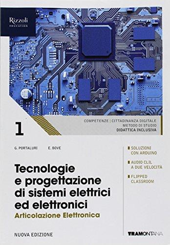 Tecnologie e progettazione di sistemi elettrici ed elettronici. Elettronica. (Adozione tipo B). Per le Scuole superiori. Con ebook. Con espansione online: 1