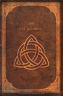 comprar comparacion LIBRO DE LAS SOMBRAS: Cuaderno ideal para escribir tus hechizos, conjuros y recetas mágicas. 120 páginas (rayas finas)