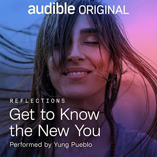 Get to Know the New You Audiobook By Yung Pueblo cover art