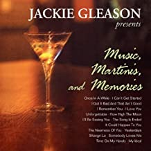 Music, Martinis, And Memories by Jackie Gleason (2013-09-23)