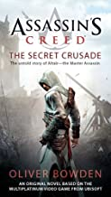 By Oliver Bowden - Assassin's Creed: The Secret Crusade