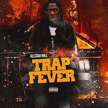 Trap Fever