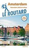 Amsterdam et ses environs : Rotterdam, Delf et La Haye (1Plan détachable): Rotterdam, Delft et La Haye