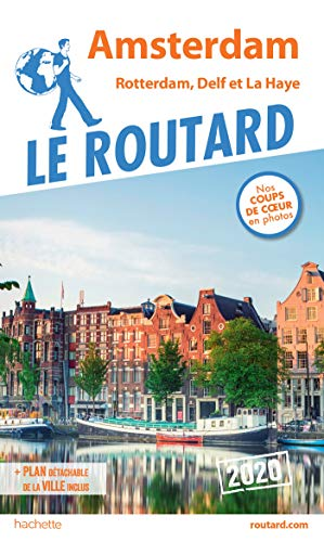 Guide du Routard Amsterdam et ses environs 2020:...