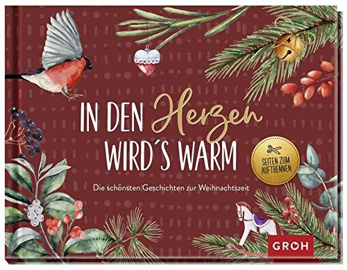 In den Herzen wird's warm - die schönsten Geschichten zur Weihnachtszeit: Ein literarischer Adventskalender zum Aufschneiden