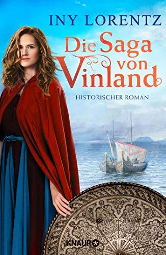 Die Saga von Vinland: Historischer Roman