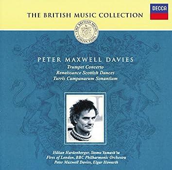 Maxwell Davies: Trumpet Concerto; Renaissance Scottish Dances etc