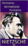 Humano, demasiado humano (Coleção Nietzsche Livro 2)