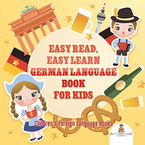 Easy Read, Easy Learn German Lan...