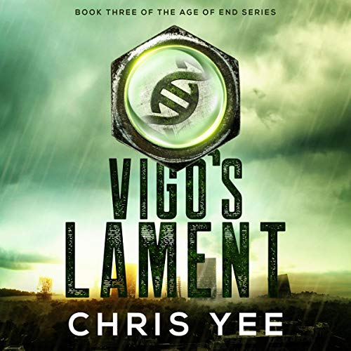 Vigo's Lament     Age of End, Book 3              By:                                                                                                                                 Chris Yee                               Narrated by:                                                                                                                                 Aaron Sinn                      Length: 4 hrs and 35 mins     Not rated yet     Overall 0.0