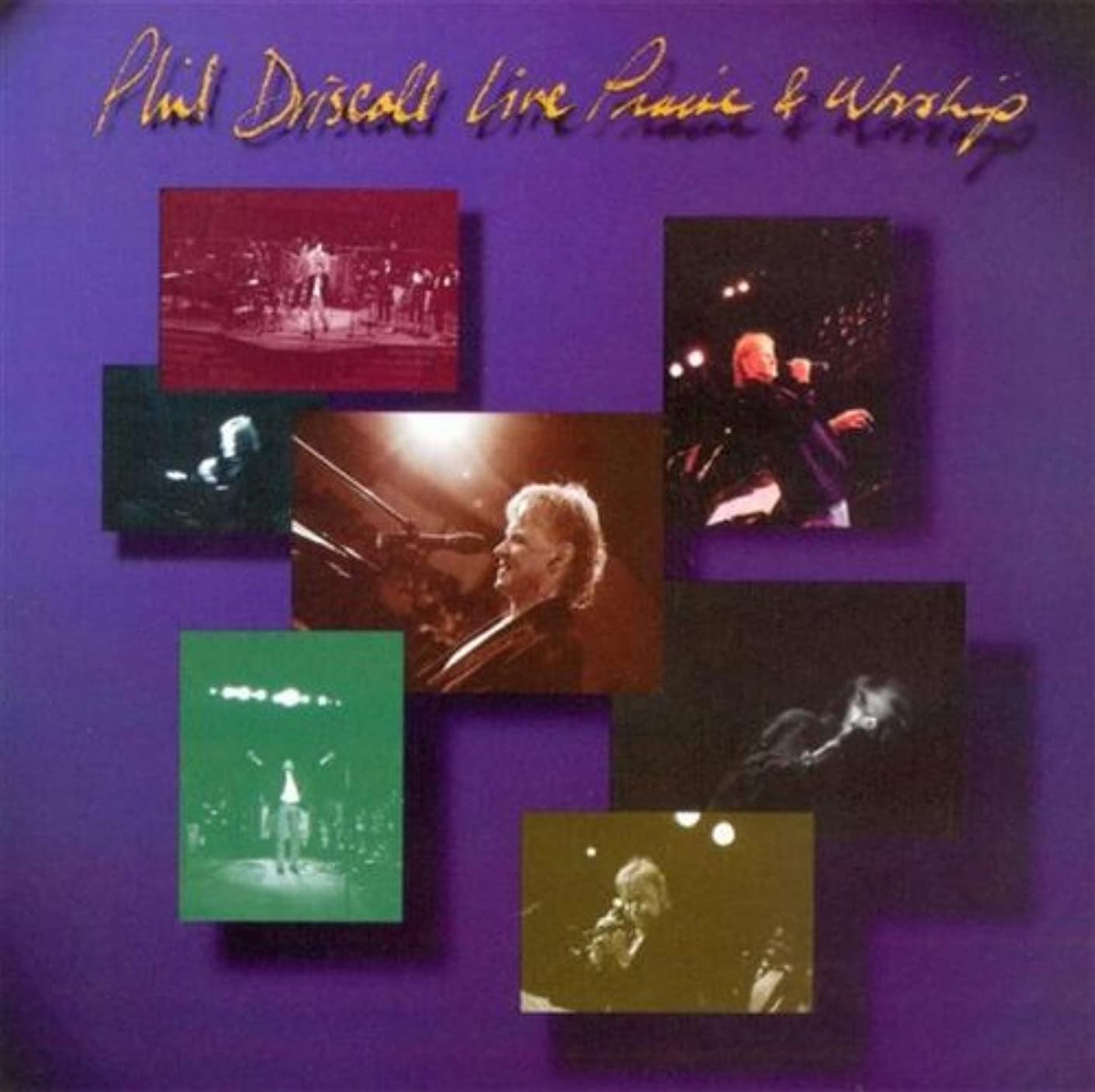 Phil Driscoll Live: Praise and Worship