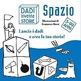Spazio. Story cubes. Con gadget...