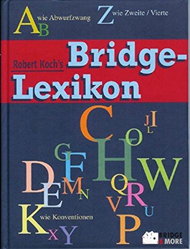 Robert Koch's Bridge-Lexikon