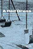 A Red Dress: Murder in the Green Mountain State
