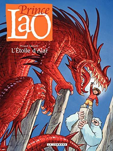 Prince Lao - tome 4 - L'Etoile d'Alai