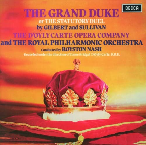 The D'Oyly Carte Opera Company, Royal Philharmonic Orchestra & Royston Nash