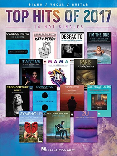 Top-Hits von 2017–Piano, Vokal, Gitarre. Noten für Klavier, Gesang & Gitarre