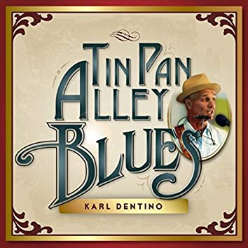 Tin Pan Alley Blues