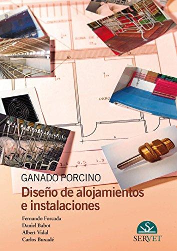 Ganado porcino. Diseño de alojamientos e instalaciones - Libros de veterinaria - Editorial Servet