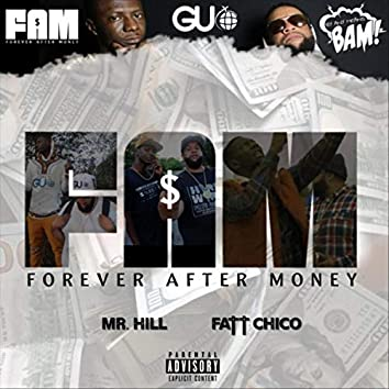 Forever After Money (F.A.M.)