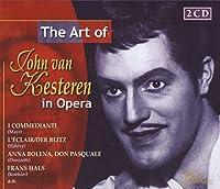 Art of John Van Kesteren in Opera by JOHN VAN KESTEREN