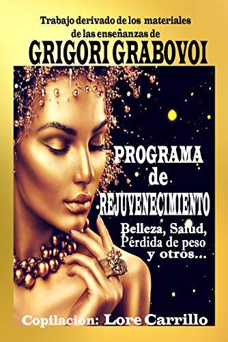 Programa de rejuvenecimiento: Belleza, salud, pérdida de peso y otros...
