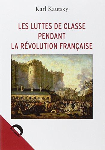 Les luttes de classe pendant la Révolution française