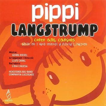 Ridel: Pippi Langstrump, Conte Amb Cançons