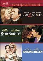 Kate & Leopold / Serendipity / Raising Helen