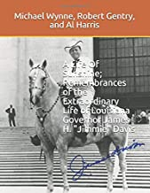 """A Life Of Sunshine; Remembrances of the Extraordinary Life of Louisiana Governor James H. """"Jimmie"""" Davis"""
