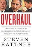 Overhaul: An Insider's Account of the Obama...
