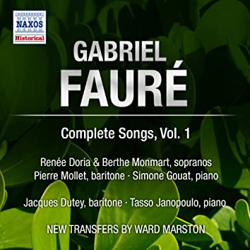 Faure: Complete Songs, Vol. 1