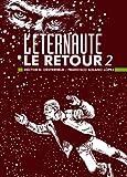 L'Eternaute, Tome 2 - L'éternaute, le retour