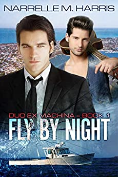 Fly By Night (Duo Ex Machina Book 1) by [Narrelle M Harris]