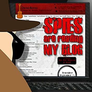 Spies Are Reading My Blog