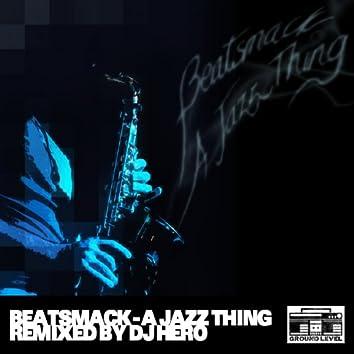 A Jazz Thing (DJ Hero Remix)