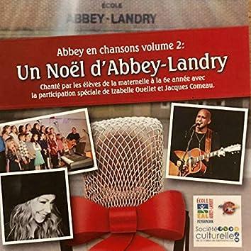 Abbey en chanson volume 2: Un Noël d'Abbey-Landry (avec la participation spéciale d'Izabelle Ouellet et Jacques Comeau)