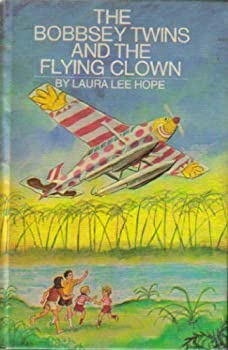 The Bobbsey Twins and the Flying Clown - Book #67 of the Original Bobbsey Twins