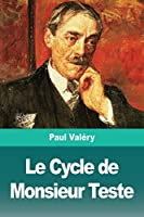Le Cycle de Monsieur Teste