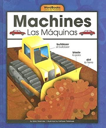Machines/Las Máquinas