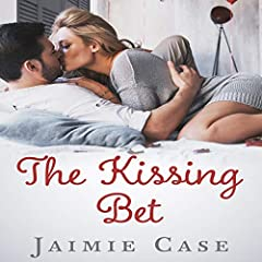 The Kissing Bet