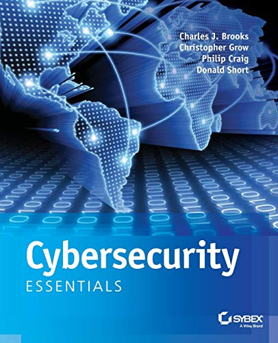 Cybersecurity Essentials Audiobook By Charles J. Brooks, Christopher Grow, Philip Craig, Donald Short cover art