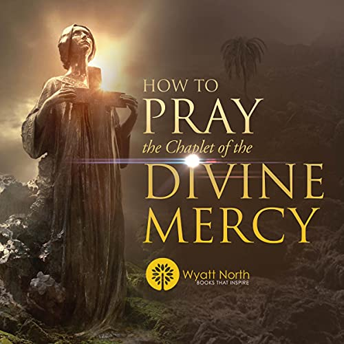 How to Pray the Chaplet of the Divine Mercy cover art