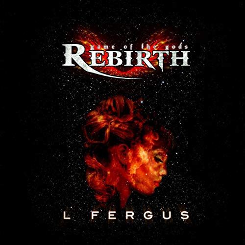 Rebirth Audiobook By L. Fergus cover art