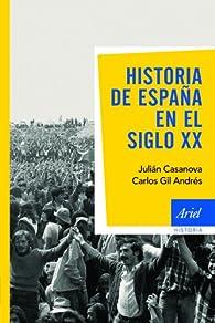 Historia de España en el siglo XX par Julián Casanova