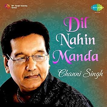 Dil Nahin Manda