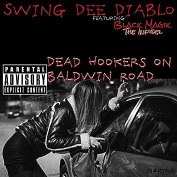 Dead Hookers On Baldwin Road