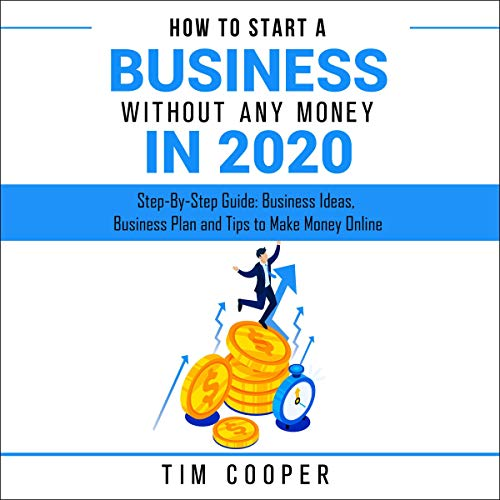 How to Start a Business Without Any Money in 2020 cover art