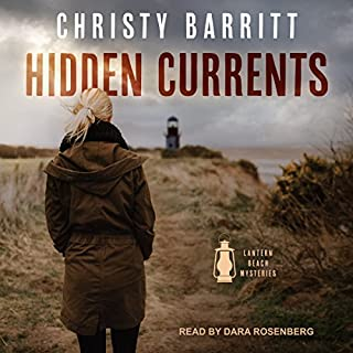 Hidden Currents     Lantern Beach Mysteries Series, Book 1              By:                                                                                                                                 Christy Barritt                               Narrated by:                                                                                                                                 Dara Rosenberg                      Length: 6 hrs and 58 mins     66 ratings     Overall 4.5